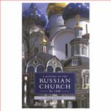 A History of the Russian Church to 1448, Fennell, John, 0582080681