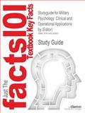 Studyguide for Military Psychology: Clinical and Operational Applications by Carrie H. Kennedy (Editor), ISBN 9781572307247, Reviews, Cram101 Textbook and Kennedy, Carrie H., 1490290680