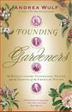 Founding Gardeners, Andrea Wulf, 0307390683