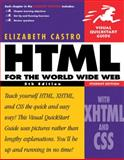 HTML for the World Wide Web with XHTML and CSS, Castro, Elizabeth, 0321150686