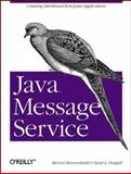 Java Message Service, Monson-Haefel, Richard and Chappell, David, 0596000685