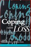 Coping with Loss, Parkes, Colin Murray, 072791068X