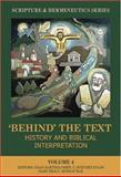 Behind the Text : The Text: History and Biblical Interpretation, , 1842270680