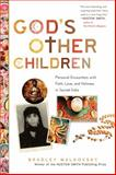God's Other Children, Bradley Malkovsky, 0061840688