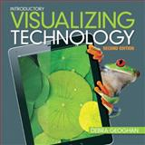 Visualizing Technology, Introductory, Geoghan, Debra and Supplements, Author, 0133110680