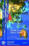 The Biogeochemistry of Iron in Seawater, Turner, David R. and Hunter, Keith A., 0471490687