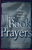 The Book of Prayers, Stephen L. Shanklin and W. Terry Whalin, 0805420681