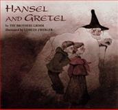 Hansel and Gretel, Jacob Grimm and Wilhelm K. Grimm, 0887080685