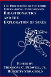 The Proceedings of the Third International Symposium on Bioastronautics and the Exploration of Space, , 1410210685