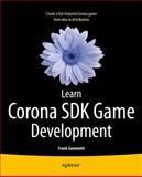 Learn Corona SDK Game Development, Frank Zammetti, 1430250682