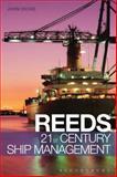 Reeds 21st Century Ship Management, John W. Dickie, 1472900685