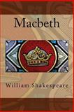 The Tragedy of Macbeth, William Shakespeare, 1480060682