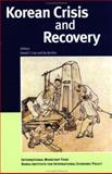 Korean Crisis and Recovery, David T. Coe, Se-Jik Kim, 1589060687