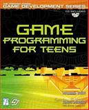 Game Programming for Teens, Sethi, Maneesh, 1592000681