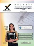 Praxis English to Speakers of Other Languages (ESOL) 0361, Sharon A. Wynne, 1607870681
