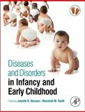 Diseases and Disorders in Infancy and Early Childhood, , 0123750687