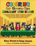 Coloring for Grown-Ups Holiday Fun Book, Ryan Hunter and Taige Jensen, 0142180688