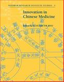 Innovation in Chinese Medicine, , 0521800684