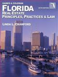Florida Real Estate Principles Practice and Law, Gaines, George and Coleman, 0793160685