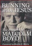 Running with Jesus, Malcolm Boyd, 0806640685