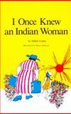 I Once Knew an Indian Woman, Ebbitt Cutler, 0887760686