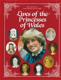 Lives of the Princesses of Wales, Mary Beacock Fryer and Arthur Bousfield, 0919670687