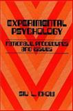 Experimental Psychology : Rationale, Procedures and Issues, Chow, Siu. L., 0920490689