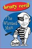 The Wanted Man, Henry Cecil, 1842320688