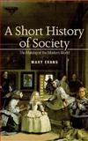 A Short History of Society, Evans, Mary, 0335220681