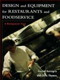 Design and Equipment for Restaurants and Foodservice : A Management View, Katsigris, Costas and Thomas, Chris, 0471090689