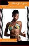 Black Girls Guide, Angela D. Coleman, 0978690680