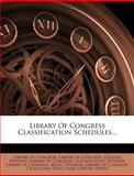 Library of Congress Classification Schedules..., Library Of Congress, 1272520684