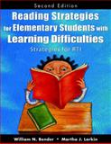 Reading Strategies for Elementary Students with Learning Difficulties : Strategies for RTI, Bender, William Neil and Larkin, Martha J., 1412960681