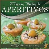 27 Recetas Fáciles de Aperitivos, Leonardo Manzo and Karina Di Geronimo, 1477620680