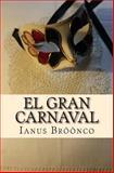 El Gran Carnaval, Ianus Bröönco, 1500210684