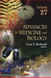 Advances in Medicine and Biology : Volume 27, , 1613240686