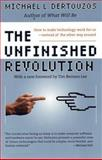 The Unfinished Revolution, Michael L. Dertouzos, 0066620686