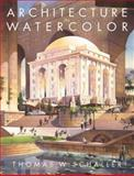 Architecture in Watercolor, Schaller, Thomas W., 0070580685