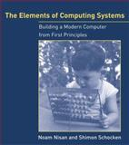 The Elements of Computing Systems, Noam Nisan and Shimon Schocken, 0262640686