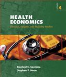 Health Economics : Theories, Insights, and Industry Studies, Santerre, Rexford E. and Neun, Stephen P., 032432068X
