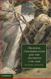 Idleness, Contemplation and the Aesthetic, 1750-1830, Adelman, Richard, 0521190681