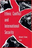 Ethnic Conflict and International Security, , 0691000689