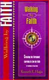 Walking by Faith, Kenneth E. Hagin, 0892760680