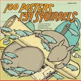 100 Posters / 134 Squirrels, , 1936070685