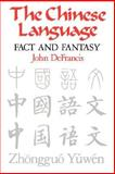 The Chinese Language, John DeFrancis, 0824810686