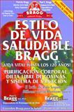 Estilo de vida saludable Bragg, Paul Bragg and Patricia Bragg, 087790068X