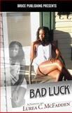 Bad Luck, Lurea C. McFadden, 0989180689