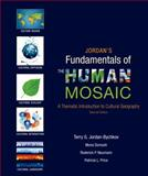 Jordan's Fundamentals of the Human Mosaic : A Thematic Introduction to Cultural Geography, Jordan-Bychkov, Terry G. and Domosh, Mona, 1464110689