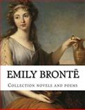 Emily Brontë, Collection Novels and Poems, Emily Brontë, 1500500682