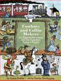Cowboys and Coffin Makers, Laurie Coulter, 1554510686